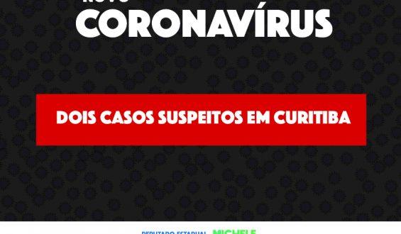 Curitiba tem dois casos suspeitos de novo coronavírus